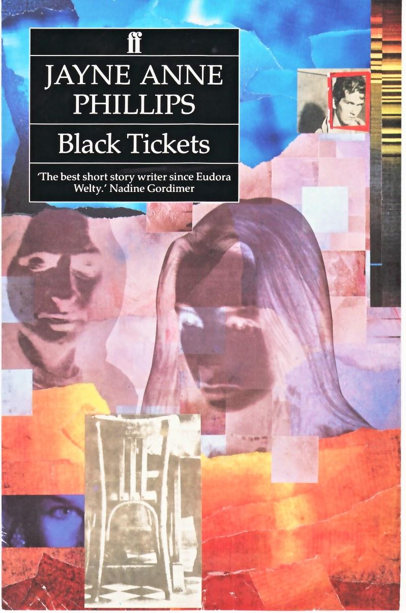 JAYNE ANNE PHILLIPS_Black Tickets