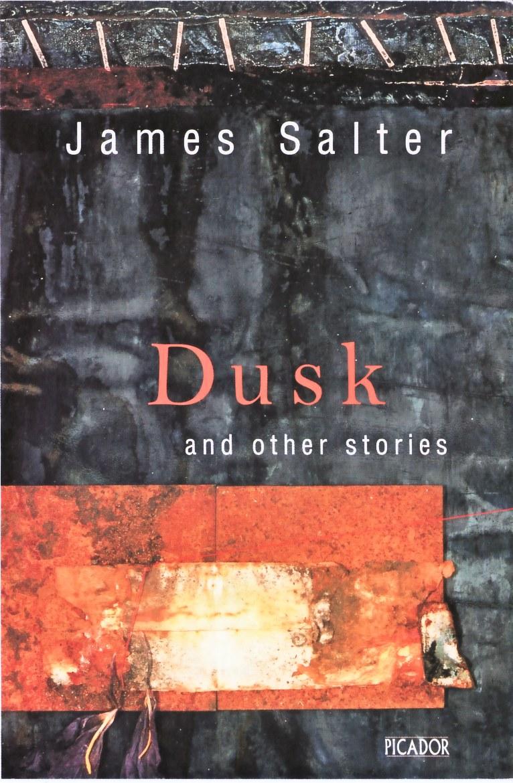 James Salter_Dusk
