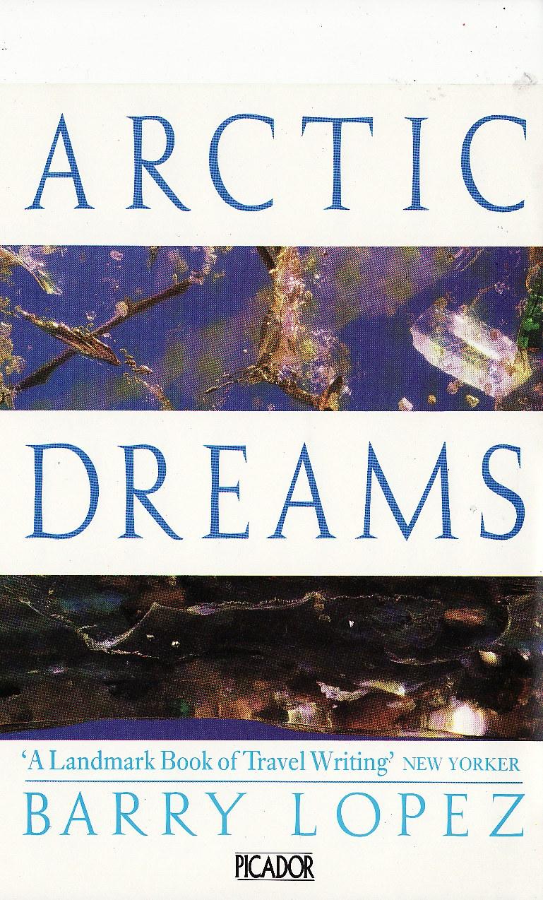 Lopez+Arctic Dreams