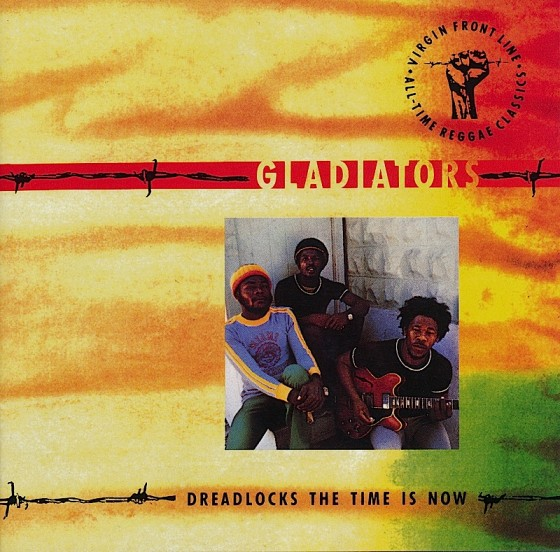 beyond-the-front-line-2-gladiators-dreadlocks-the-time-is-now-560x552