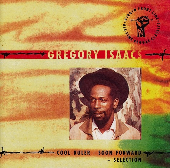 beyond-the-frontline-12-gregory-isaacs-cool-ruler-soon-forward-selection-560x556