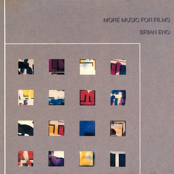 brian-eno-more-music-for-films-560x560