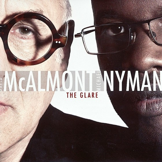 david-mcalmont-and-michael-nyman-the-glare-560x560
