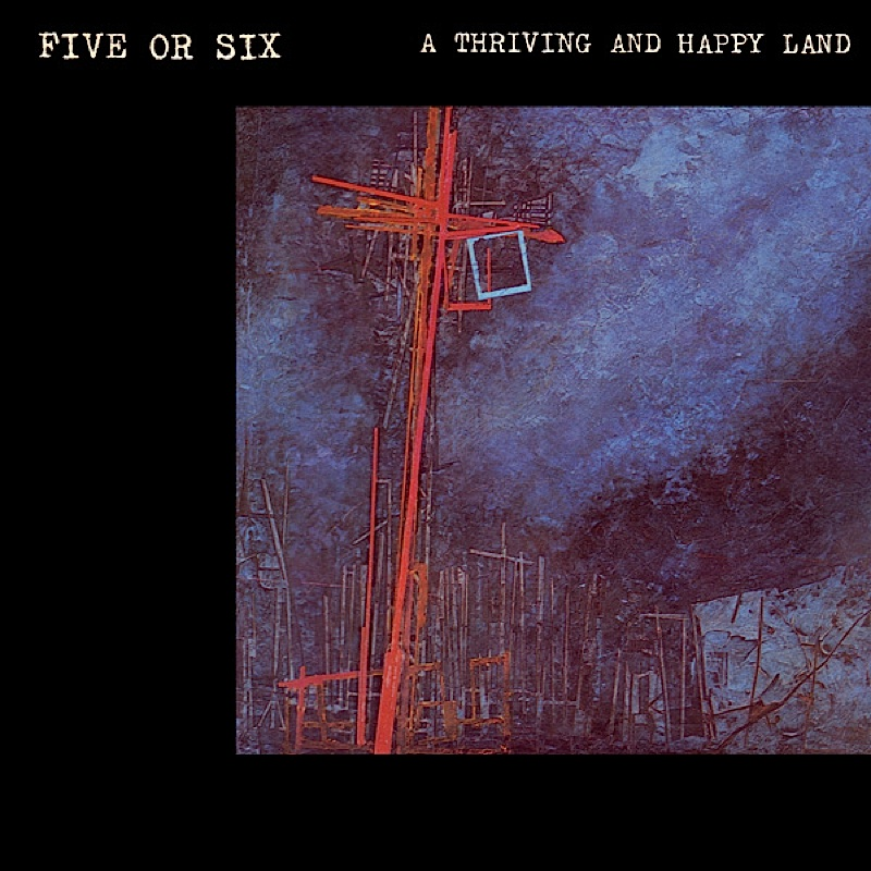 five-or-six-a-thriving-and-happy-land