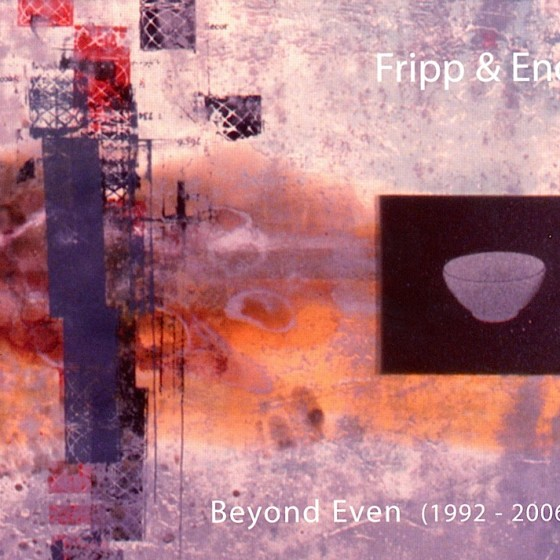fripp-a-eno-beyond-even-560x560