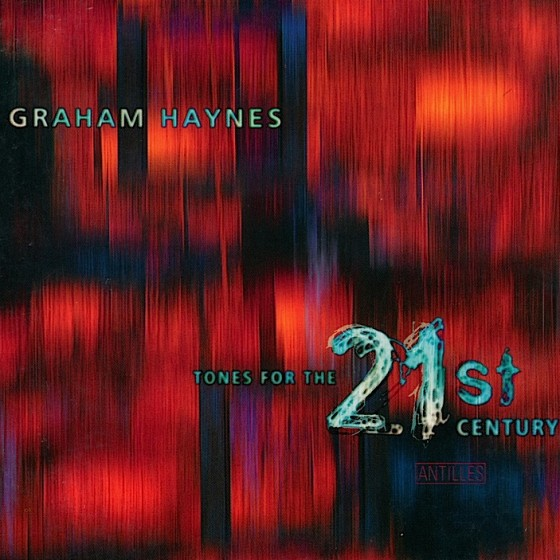 graham-hynes-tones-for-the-21st-centuryjpg-560x560