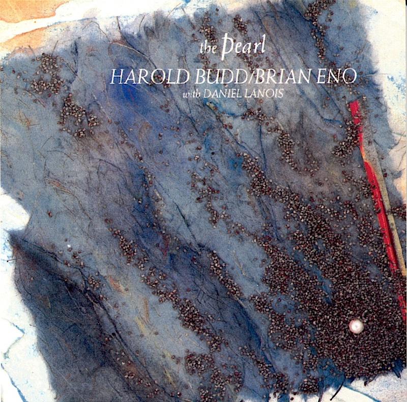 harold-budd-brian-eno-the-pearl