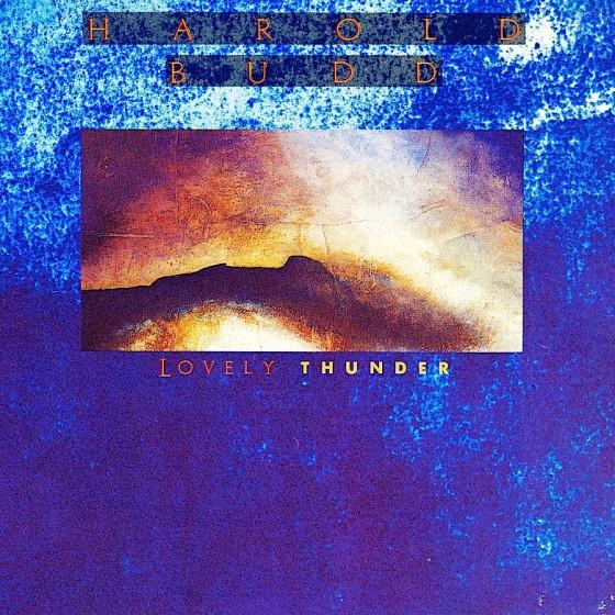 harold-budd-lovely-thunder-560x560