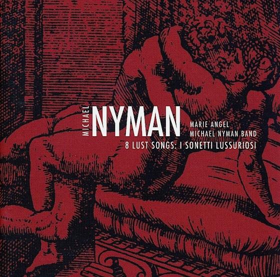 michael-nyman-8-lust-songs-i-sonetti-lussuriosi-560x555