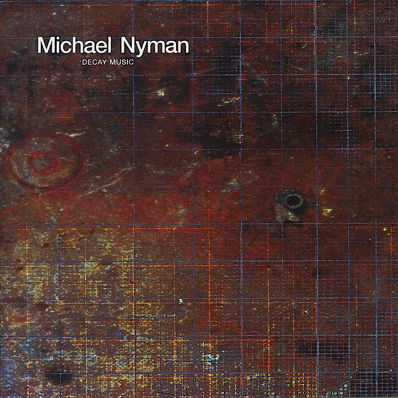 michael-nyman-decay-music-2