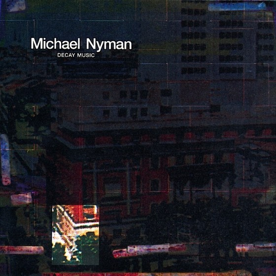 michael-nyman-decay-music-560x560