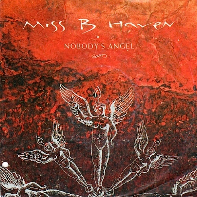 miss-b-haven-nobodys-angel-7-single