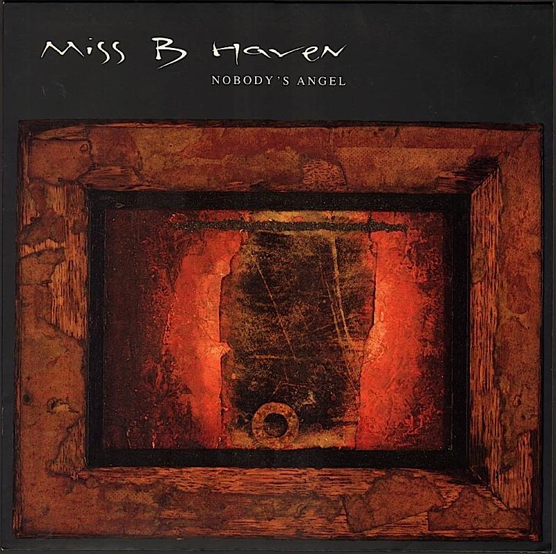 miss-b-haven-nobodys-angel-album