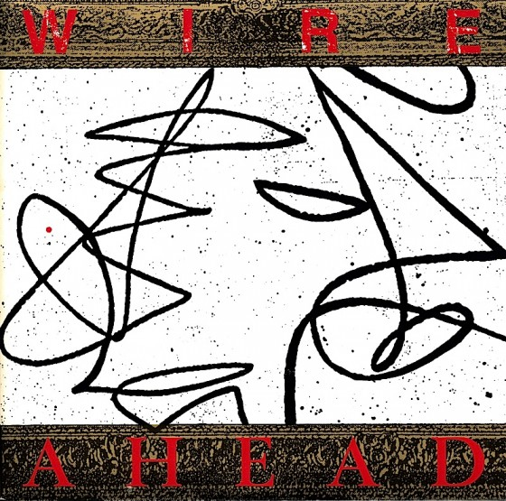 wire-ahead-560x555